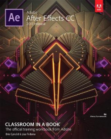 Adobe After Effects CC Classroom in a Book (2017 Release) av Lisa Fridsma og Brie Gyncild (Blandet mediaprodukt)