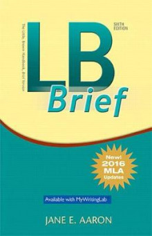 LB Brief [Untabbed Version] the Little Brown Handbook, Brief Version, MLA Update av Jane E Aaron (Heftet)