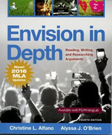 Envision in Depth Reading, Writing, and Researching Arguments, MLA Update av Christine L Alfano og Alyssa J O'Brien (Heftet)
