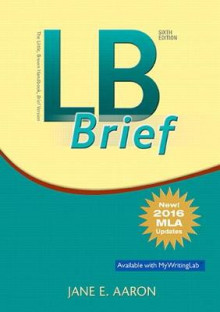 LB Brief [Tabbed Version] the Little, Brown Handbook, Brief Version, MLA Update av Jane E Aaron (Heftet)