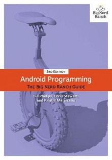 Android Programming av Bill Phillips, Kristin Marsicano og Chris Stewart (Heftet)