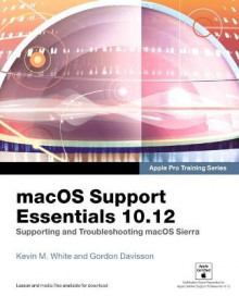 Macos Support Essentials 10.12 av Mr Kevin White og Gordon Davisson (Heftet)