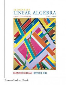 Elementary Linear Algebra with Applications (Classic Version) av Bernard Kolman og David Hill (Heftet)