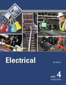 Electrical Level 4 Trainee Guide av NCCER (Heftet)