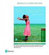 Omslag - My Health, Books a la Carte Plus Mastering Health with Pearson Etext -- Access Card Package