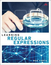 Learning Regular Expressions av Ben Forta (Heftet)