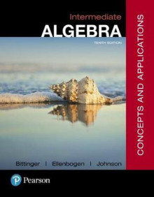 Intermediate Algebra av Marvin L Bittinger, David J Ellenbogen og Barbara L Johnson (Blandet mediaprodukt)