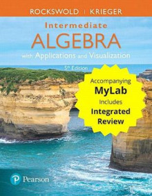 Intermediate Algebra with Applications & Visualization with Integrated Review Plus Mymathlab -- Title-Specific Access Card Package av Gary K Rockswold (Blandet mediaprodukt)