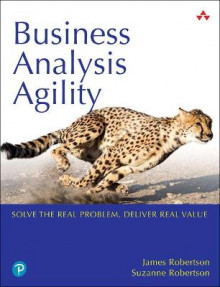 Business Analysis Agility av James Robertson og Suzanne Robertson (Heftet)