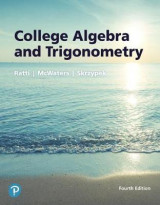 Omslag - College Algebra and Trigonometry Plus Mylab Math with Pearson Etext -- Access Card Package