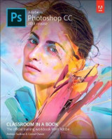 Omslag - Adobe Photoshop CC Classroom in a Book (2018 release)
