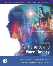 The Voice and Voice Therapy with Enhanced Pearson Etext -- Access Card Package av Daniel Boone, Stephen McFarlane, Shelley Von Berg og Richard Zraick (Blandet mediaprodukt)
