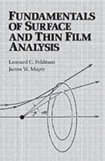 Fundamentals of Surface Thin Film Analysis av Leonard C. Feldman (Heftet)