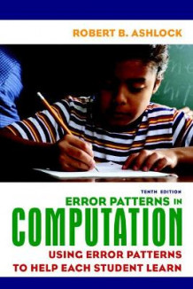 Error Patterns in Computation av Robert B. Ashlock (Heftet)