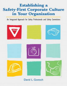 Establishing a Safety-First Corporate Culture in Your Organization av David L. Goetsch (Heftet)