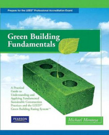 Green Building Fundamentals av Mike Montoya (Heftet)