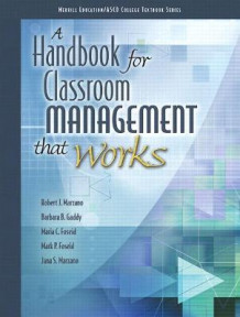 A Handbook for Classroom Management that Works av ASCD, Robert J. Marzano, Barbara B. Gaddy, Maria C. Foseid, Mark P. Foseid og Jana S. Marzano (Heftet)