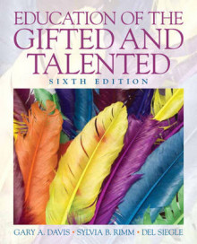 Education of the Gifted and Talented av Gary A. Davis, Sylvia B. Rimm og Del Siegle (Innbundet)