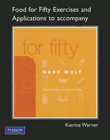 Exercises and Applications Workbook for Food for Fifty av Katrina Warner (Heftet)