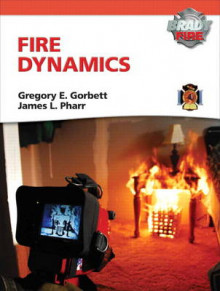 Fire Dynamics with MyFireKit av Gregory E. Gorbett og James L. Pharr (Innbundet)