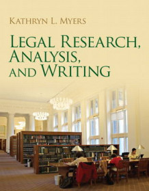 Legal Research, Analysis, and Writing av Kathryn E. Myers (Heftet)
