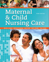 Maternal & Child Nursing Care av Jane W. Ball, Ruth C. Bindler, Kay J. Cowen, Patricia Ladewig og Marcia London (Innbundet)