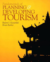 Fundamentals of Planning and Developing Tourism av Brian Barber og Bulent I. Kastarlak (Heftet)