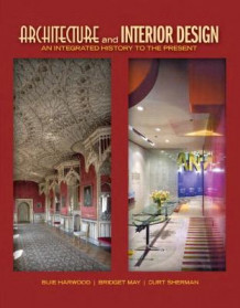 Architecture and Interior Design av Buie Harwood, Bridget May og Curt Sherman (Innbundet)