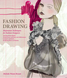 Fashion Drawing av Michele Wesen Bryant (Innbundet)