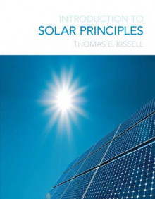 Introduction to Solar Principles av Thomas E. Kissell (Heftet)