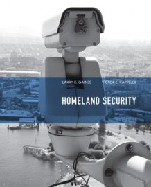 Homeland Security av Larry K. Gaines og Victor E. Kappeler (Heftet)