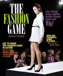 The Fashion Game av Gordon T. Kendall (Heftet)