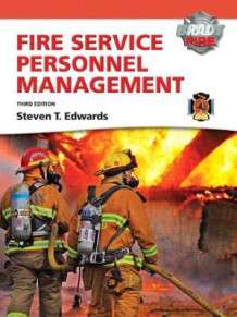 Fire Service Personnel Management with MyFireKit av Steven T. Edwards (Innbundet)