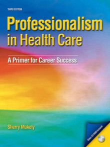 Professionalism in Healthcare av Sherry Makely (Blandet mediaprodukt)