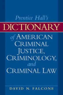 Dictionary of American Criminal Justice, Criminology and Law av David N. Falcone (Heftet)
