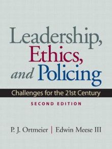 Leadership, Ethics and Policing av P. J. Ortmeier og Meese (Heftet)