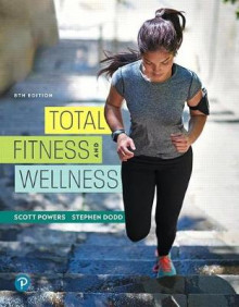 Total Fitness and Wellness Plus Mastering Health with Pearson Etext -- Access Card Package av Scott K Powers og Stephen L Dodd (Blandet mediaprodukt)