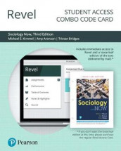 Revel for Sociology Now -- Combo Access Card av Amy Aronson, Tristan Bridges og Michael Kimmel (Innbundet)