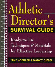 Athletic Director's Survival Guide av Mike Koehler og Nancy Giebel (Spiral)