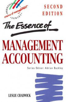 The Essence of Management Accounting av Leslie Chadwick (Heftet)