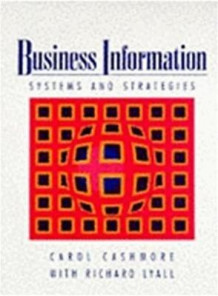 Business Information av Carol Cashmore og Richard Lyall (Heftet)
