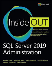 SQL Server 2019 Administration Inside Out av Sven Aelterman, William Assaf, Joseph D'Antoni, Louis Davidson, Randolph West og Melody Zacharias (Heftet)