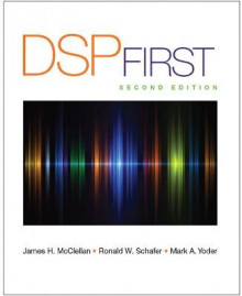 DSP First av James H. McClellan, Ronald W. Schafer og Mark A. Yoder (Innbundet)