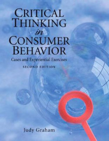Critical Thinking in Consumer Behavior av Judy Graham (Heftet)