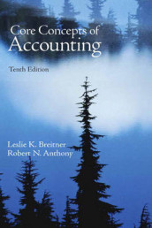 Core Concepts of Accounting av Robert N. Anthony og Leslie Breitner (Heftet)