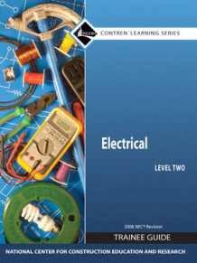 Electrical Level 2 Trainee Guide 2008 NEC, Hardcover av NCCER (Innbundet)