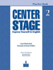Center Stage 2 Practice Book av Lynn Bonesteel (Heftet)