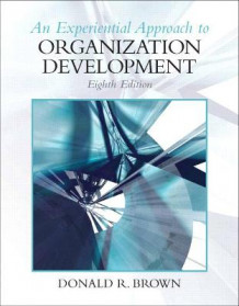 Experiential Approach to Organization Development av Donald R. Brown (Heftet)