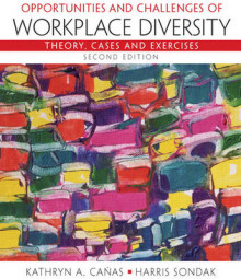 Opportunities and Challenges of Workplace Diversity av Kathryn Canas og Harris Sondak (Heftet)