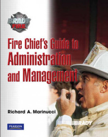 Fire Chief's Guide to Administration and Management av Richard Marinucci (Heftet)
